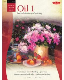 How To Draw And Paint Oil 1