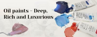 Oil paints - Deep, Rich and Luxurious